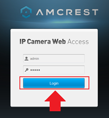 How To Access Your Web UI – Amcrest